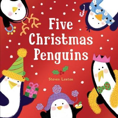 Five Christmas Penguins by Steven Lenton