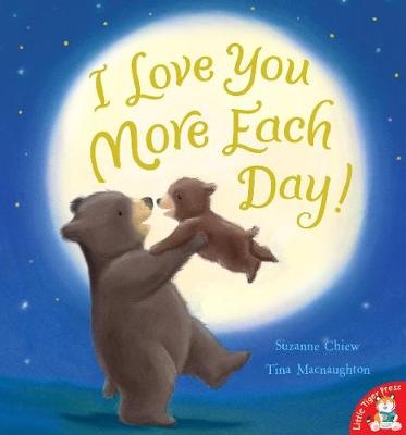 I Love You More Each Day! by Suzanne Chiew