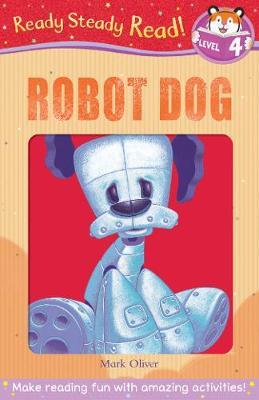 Robot Dog by Mark Oliver
