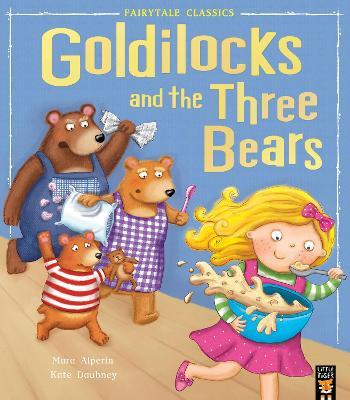 Goldilocks and the Three Bears by Mara Alperin