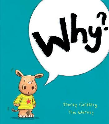 Why? by Tracey Corderoy