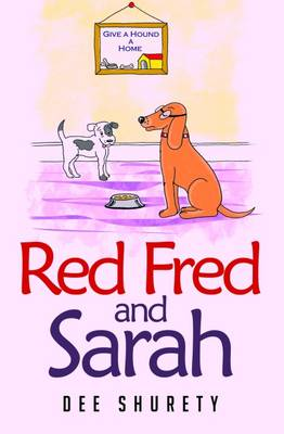 Red Fred & Sarah by Dee Shurety