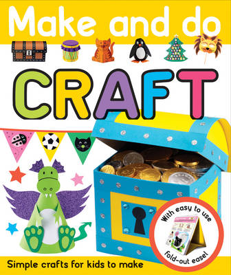 Make and Do Craft by Roger Priddy