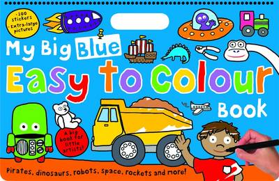 My Big Blue Easy to Colour Book by Roger Priddy