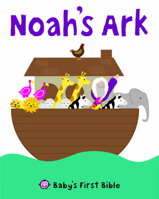 Noah's Ark by Roger Priddy