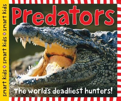 Predators Smart Kids by Roger Priddy