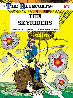 The Bluecoats Skyriders by Raoul Cauvin