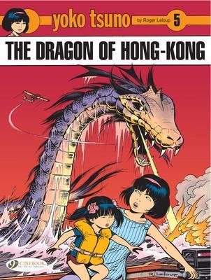 Yoko Tsuno Dragon of Hong Kong by Roger Leloup
