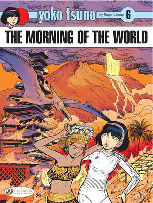 The Morning of the World by Roger Leloup
