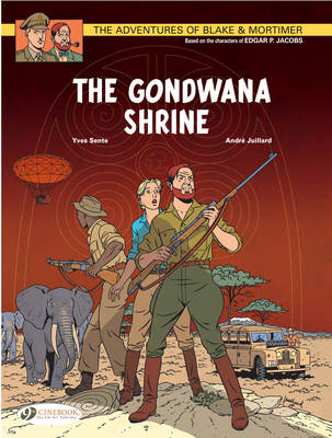 The Adventures of Blake and Mortimer The Gondwana Shrine by Yves Sente