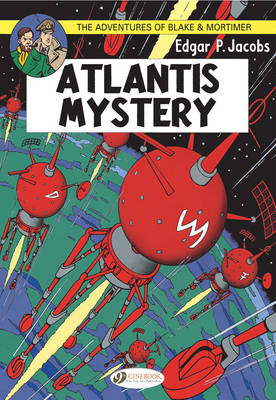 The Adventures of Blake and Mortimer Atlantis Mystery by Edgar P. Jacobs