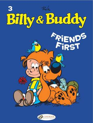 Billy & Buddy Friends First by Jean Roba
