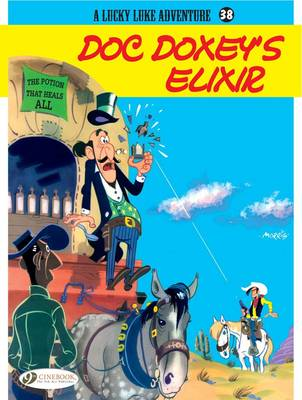 A Lucky Luke Adventure Doc Doxey's Elixir by Morris