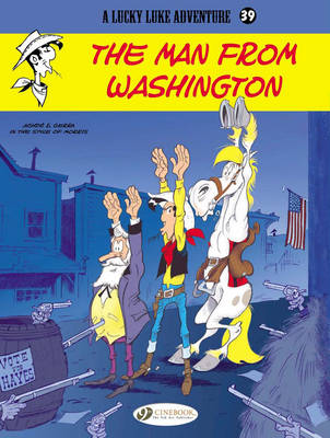 Lucky Luke The Man from Washington Man from Washington by Laurent Gerra, Achde