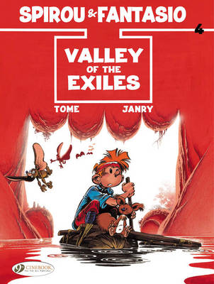 Spirou & Fantasio Valley of the Exiles Valley of the Exiles by Tome, Janry