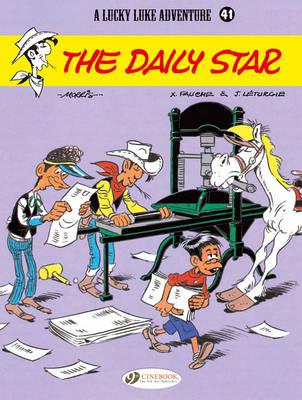Lucky Luke Daily Star by Jean Leturgie, Xavier Fauche, Morris