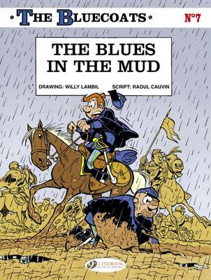 The Bluecoats Blues in the Mud by Raoul Cauvin