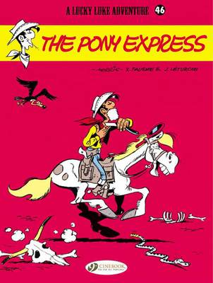 Lucky Luke Pony Express by Jean Lethurgie, Xavier Fauche