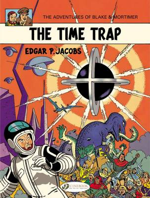 Blake & Mortimer The Time Trap by Edgar P. Jacobs