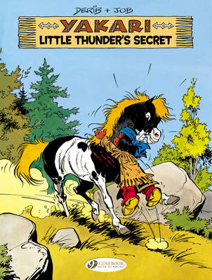 Yakari Little Thunder's Secret by Job