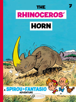 Spirou & Fantasio The Rhinoceros' Horn by Andre Franquin