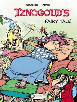 Iznogoud's Fairy Tale by Rene Goscinny, Jean Tabary