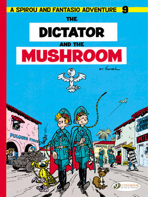 The Dictator and the Mushroom by Andre Franquin