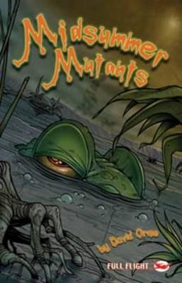 Midsummer Mutants by David Orme