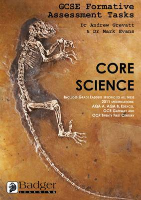 GCSE Formative Assessment Tasks Core Science Core Science Teacher Book with Copymasters & 2 CDs by Andrew Grevatt, Dr. Mark Evans