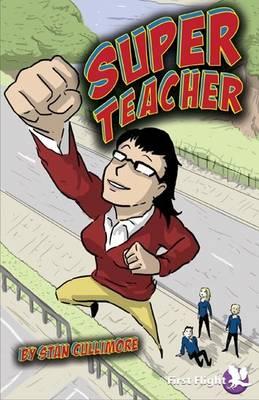Super Teacher by Stan Cullimore