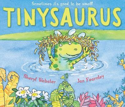 Tinysaurus by Sheryl Webster
