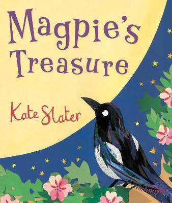 Magpie's Treasure by Kate Slater