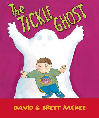 The Tickle Ghost by Brett McKee, David McKee