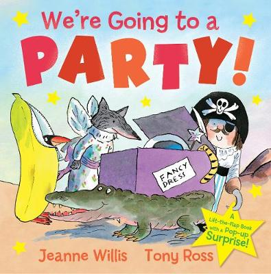 We're Going to a Party! by Jeanne Willis