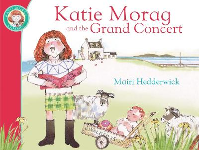 Katie Morag And The Grand Concert by Mairi Hedderwick