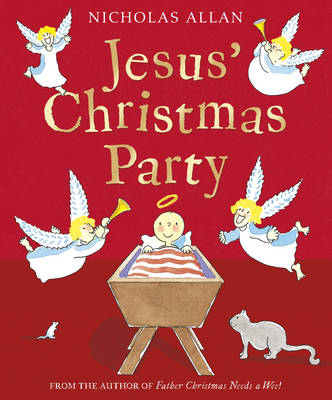 Jesus' Christmas Party by Nicholas Allan
