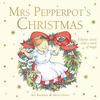 Mrs Pepperpot's Christmas by Alf Proysen