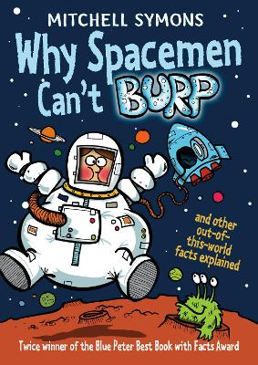 Why Spacemen Can't Burp... by Mitchell Symons