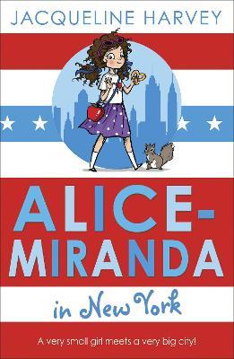 Alice-Miranda in New York Book 5 by Jacqueline Harvey