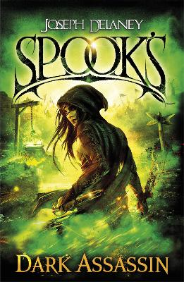 Spook's: Dark Assassin by Joseph Delaney