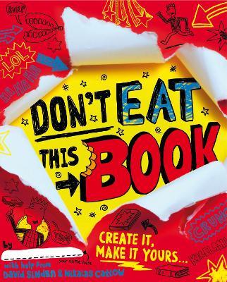 Don't Eat This Book by David Sinden, Nikalas Catlow