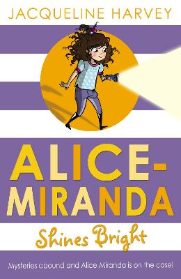 Alice-Miranda Shines Bright by Jacqueline Harvey