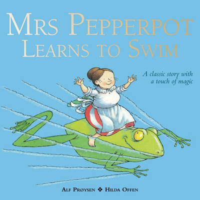 Mrs Pepperpot Learns to Swim by Alf Proysen
