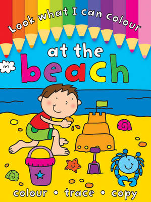 Look What I Can Colour At the Beach by