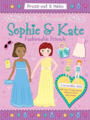 Dolly Dressing: Sophie & Kate Fashionable Friends by Gemma Cooper