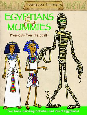 Egyptians & Mummies Press Outs From the Past! by Gemma Cooper