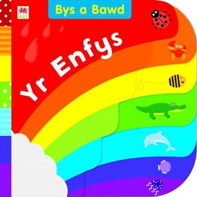 Cyfres Bys a Bawd: Yr Enfys by Mared Roberts