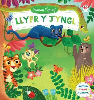 Cyfres Storau Cyntaf: Llyfr y Jyngl by Campbell Books