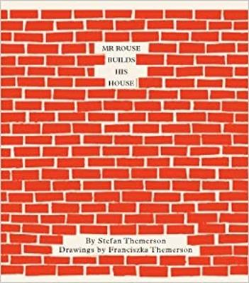 Mr Rouse Builds a House by Stefan Themerson, Barbara Wright
