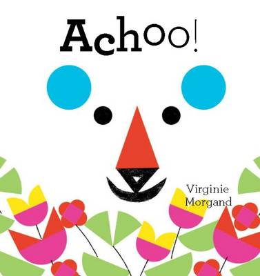 Achoo! by Virginie Morgand